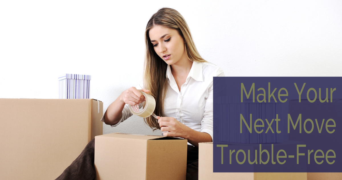 Make Your Next Move Trouble-Free